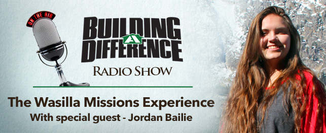 Jordan Bailie and her Wasilla Missions Experience